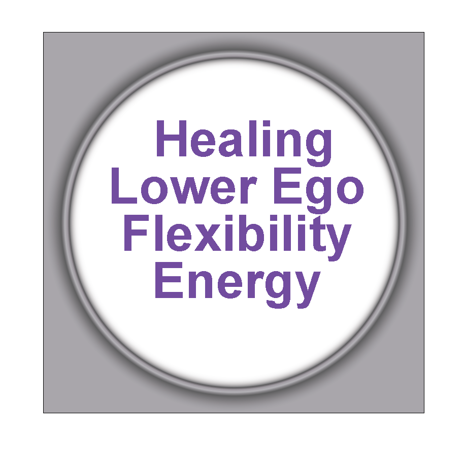 Healing Lower Ego Flexibility Energy