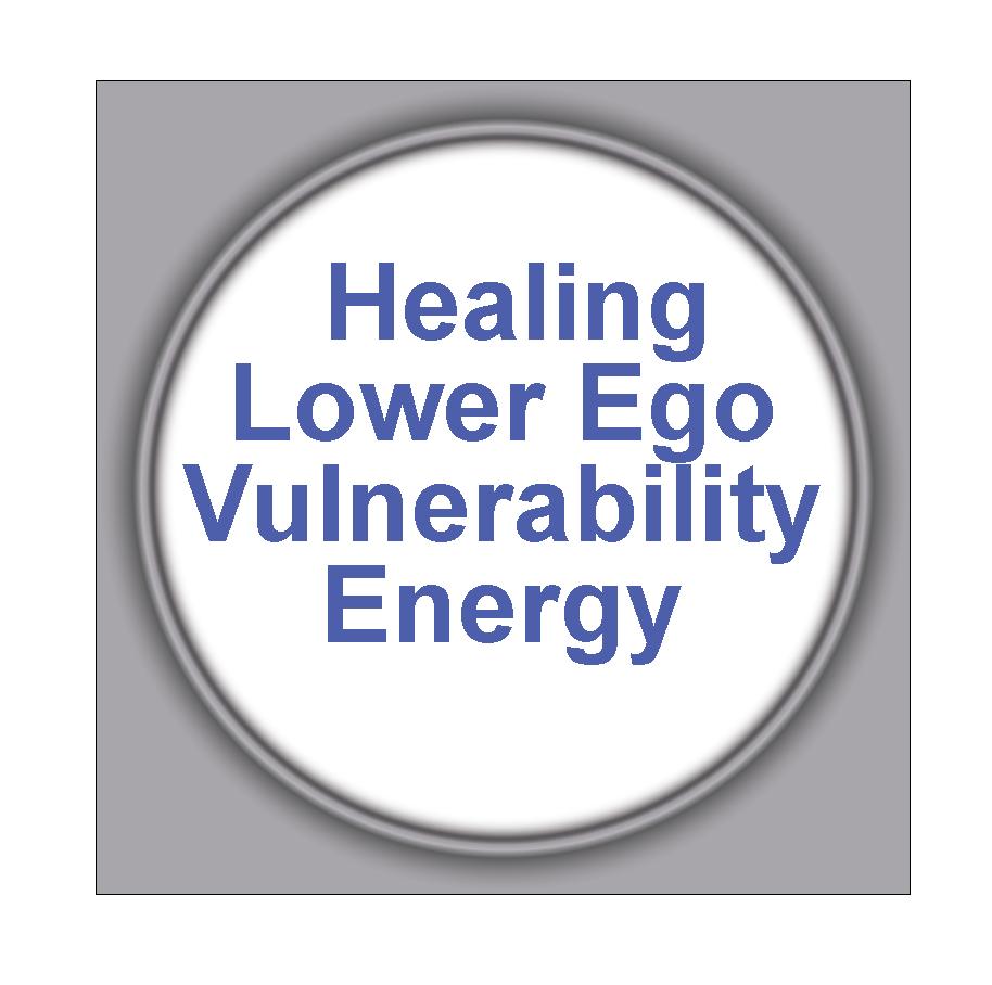Healing Lower Ego Vulnerability Energy