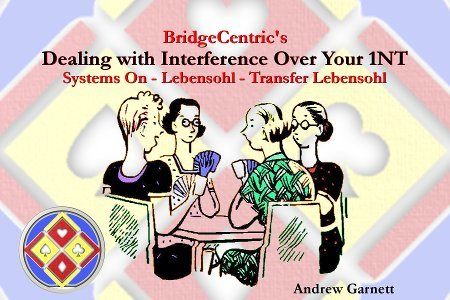 Dealing with Interference Over Your 1NT (E-Book)