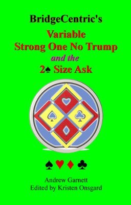 Variable Strong 1NT and the 2♠ Size Ask PDF