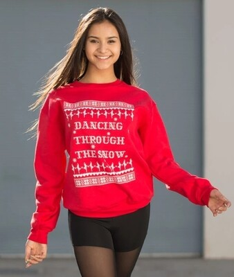 Dancing through the snow sweatshirt