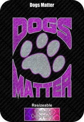 Dogs Matter Vinyl