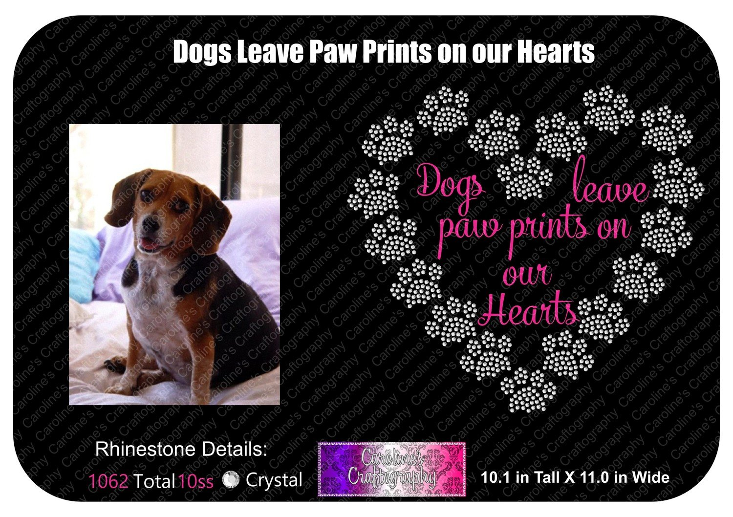 Dogs Leave Paw Prints on our Hearts Stone Vinyl