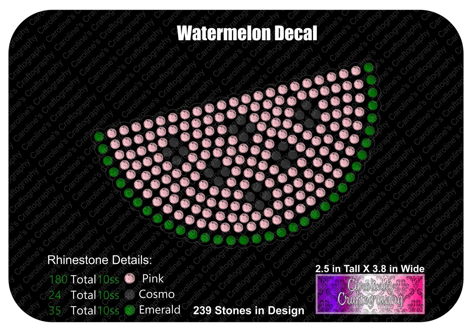 Watermelon Decal LVE Add on Stone