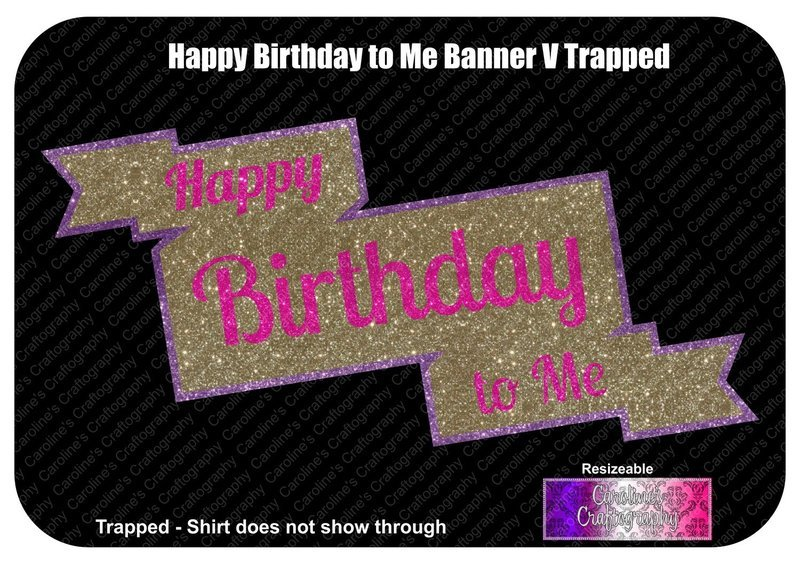 Happy Birthday to Me Banner Vinyl 3 Colors