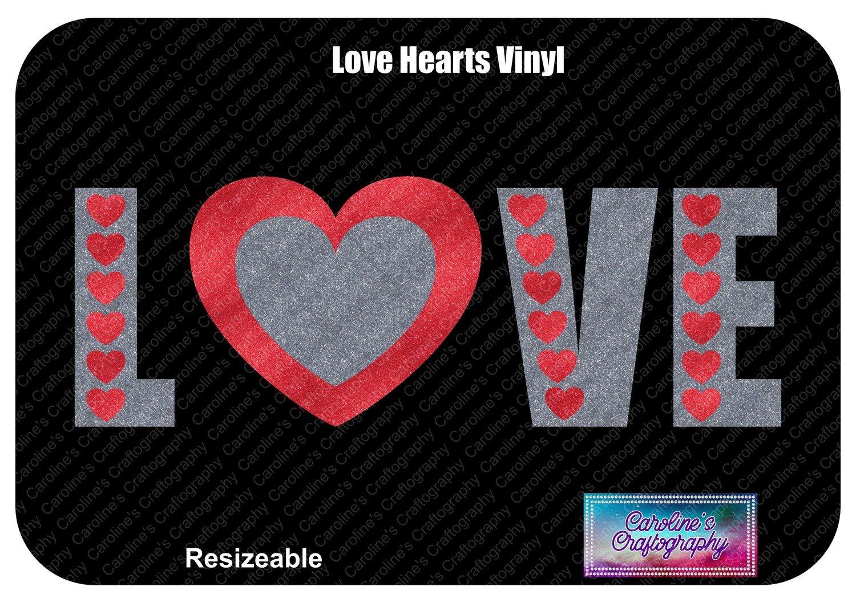 Love Hearts with Heart O Vinyl