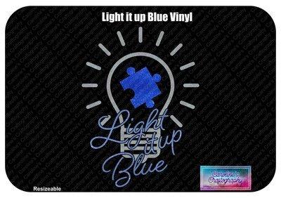 Autism Light it up Blue Vinyl