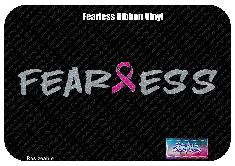Fearless Ribbon Vinyl