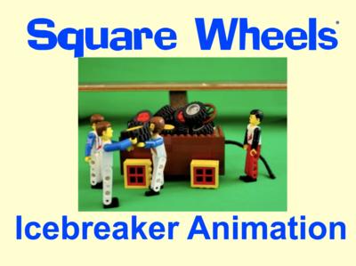 Square Wheels Icebreaker Animation