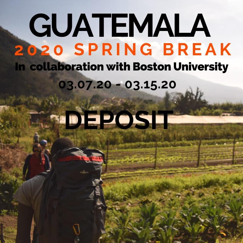 Spring Break Guatemala - Boston University, 03/07/20 - 03/15/20 - DEPOSIT
