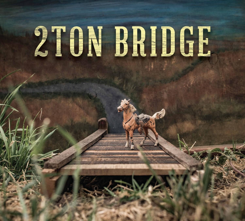 New CD - 2Ton Bridge