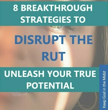 8 Breakthrough Strategies to Disrupt the Rut