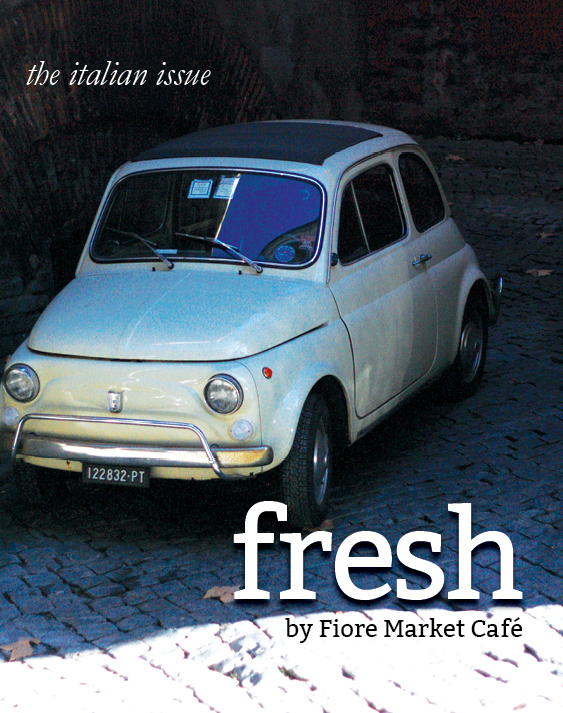 "Fiore's ""Fresh"" book of recipes and stories"