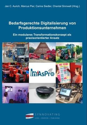 Bedarfsgerechte Digitalisierung von Produktionsunternehmen