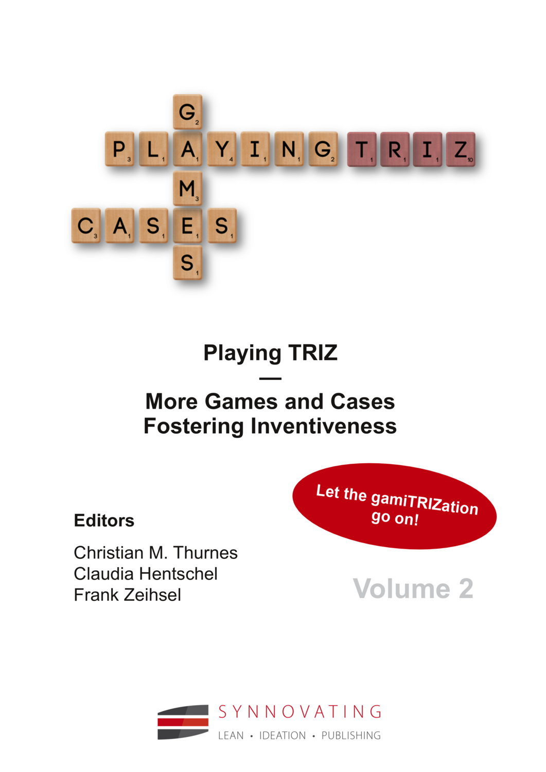Thurnes/Hentschel/Zeihsel Playing TRIZ Vol. 2 - More Games and Cases Fostering Inventiveness