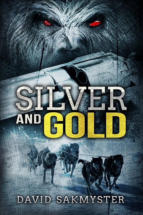 Silver and Gold (ebook) by David Sakmyster