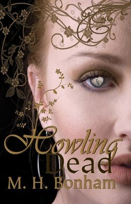 Howling Dead by M.H. Bonham