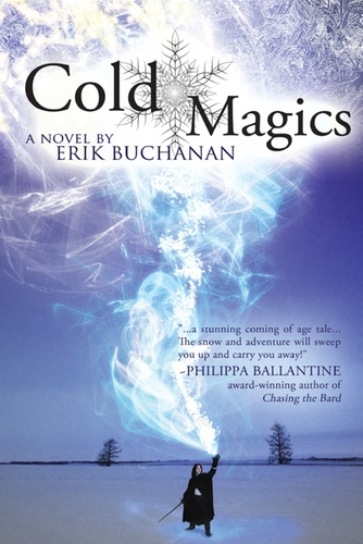 Cold Magics by Erik Buchanan