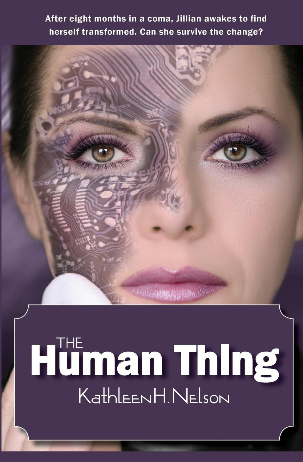 The Human Thing by Kathleen H. Nelson
