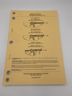 M16A2 / M16A3 / M16A4 / M4 / M4A1 Genuine Issue Manual TM 9-1005-319-10