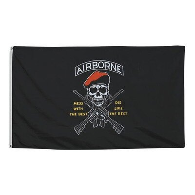 AIRBORNE MESS WITH THE BEST FLAG