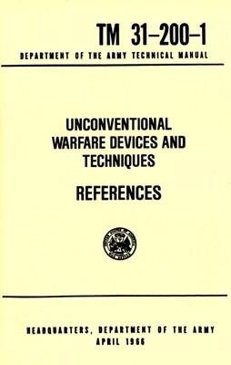 UNCONVENTIONAL WARFARE DEVICES REFERENCES TM 31-200-1