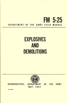 BOOK OF EXPLOSIVES AND DEMOLITIONS FM 5-25