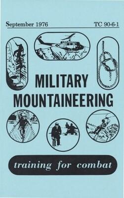 MILITARY MOUNTAINEERING MANUAL TC 90-6-1