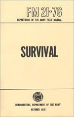 SURVIVAL ARMY FIELD MANUAL FM 21-76