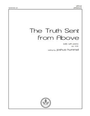 THE TRUTH SENT FROM ABOVE - SATB with piano