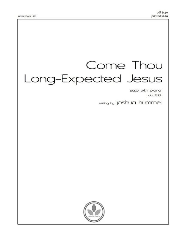 COME, THOU LONG-EXPECTED JESUS - SATB with piano