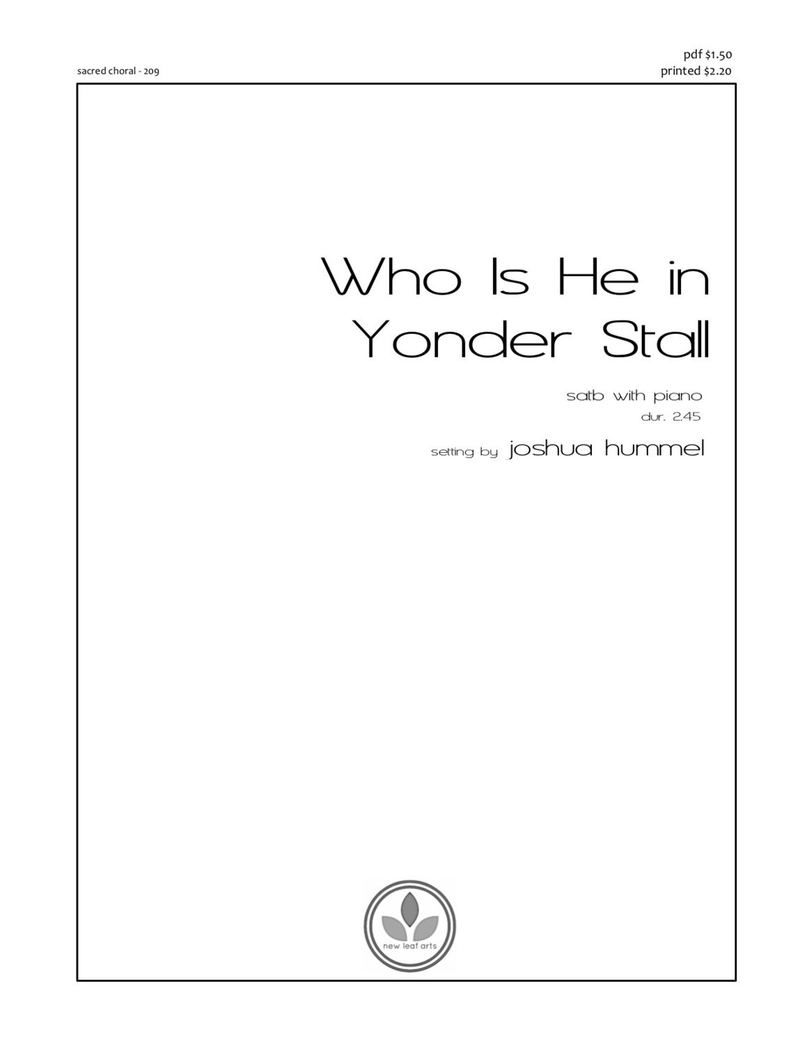 WHO IS HE IN YONDER STALL - SATB with piano