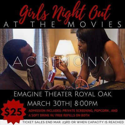 Girls Night Out at the Movies: Acrimony
