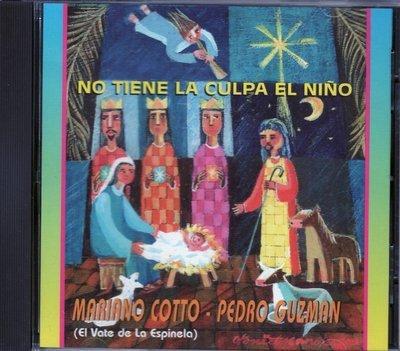 Mariano Cotto & Pedro Guzman - No tiene la culpa el niño
