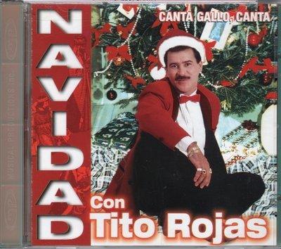 Tito Rojas - Navidad con Tito Rojas - (Canta Gallo Canta)