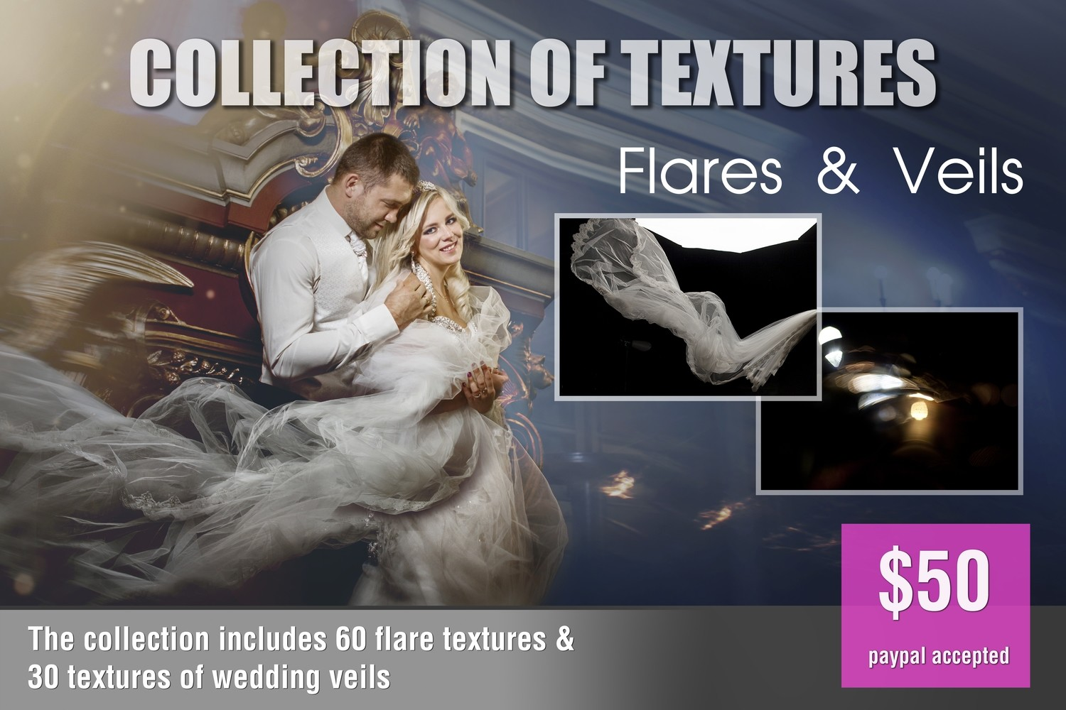 Collection of textures:  Flares&veils