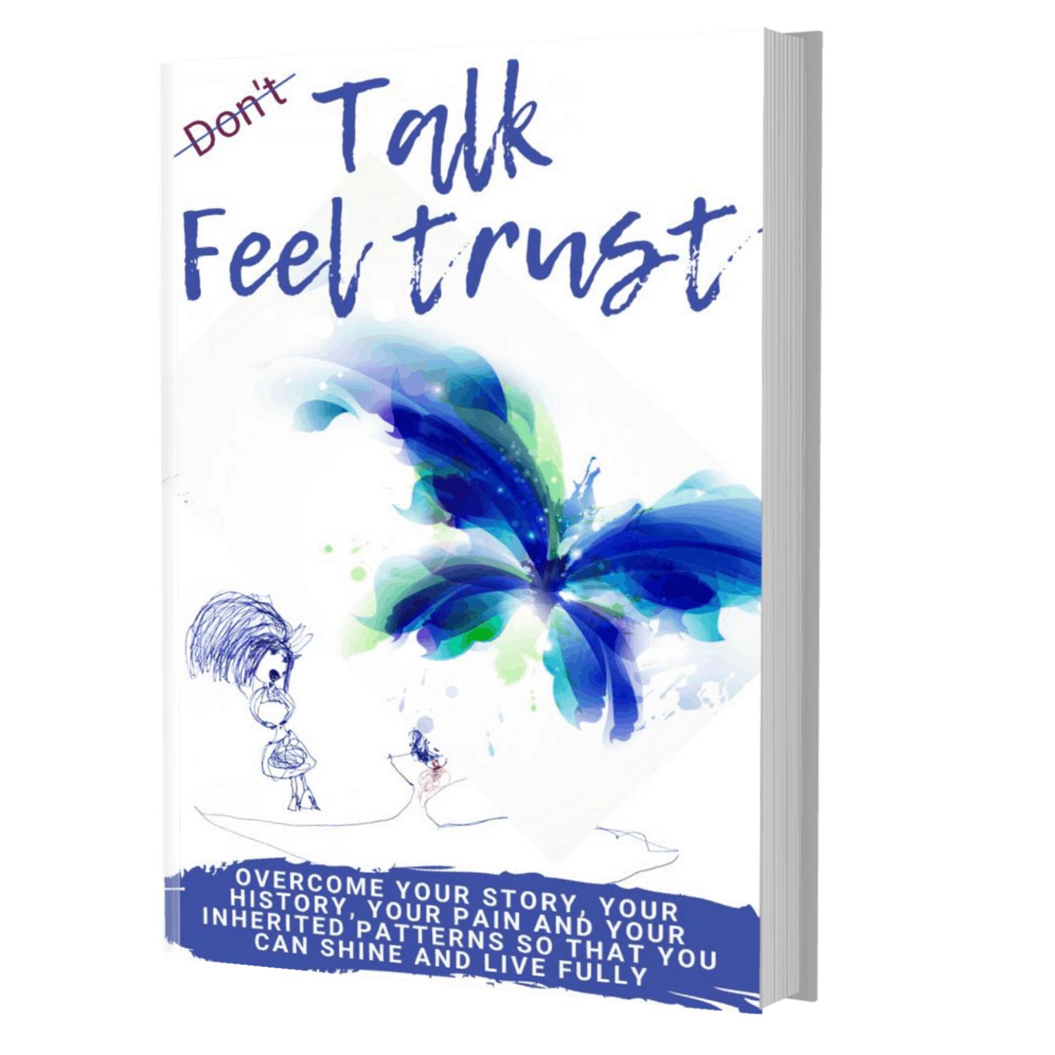 Don't Talk Trust Feel Book (For Collaborators ONLY)