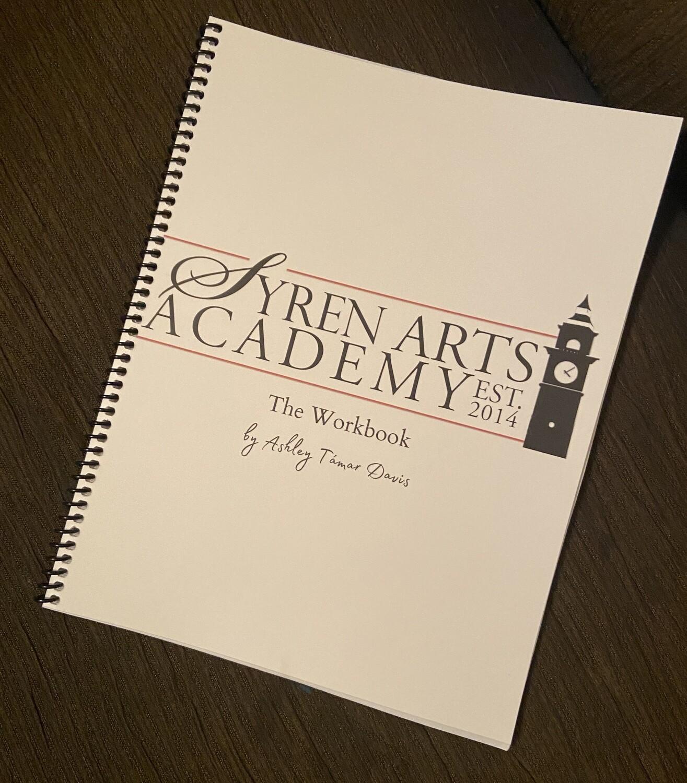 Syren Arts Academy: The Workbook
