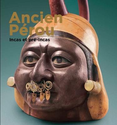 Ancien Pérou. Incas et pré-Incas.