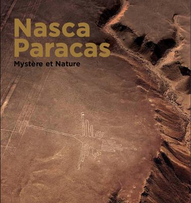 Nasca-Paracas. Mystère et nature.