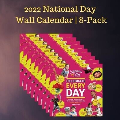 Pre-Order 8-Pack | Official Celebrate Every Day National Day Wall Calendar 2022 with Bonus 2021 Calendars
