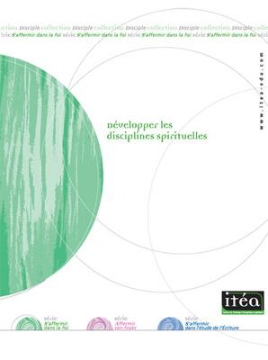 Développer les disciplines spirituelles