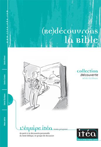 (Re)découvrons la Bible