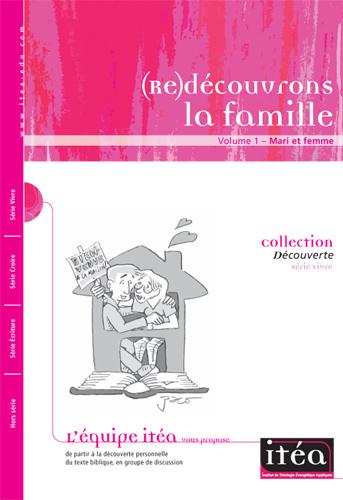 (Re)découvrons la famille Volume 1– Mari et femme