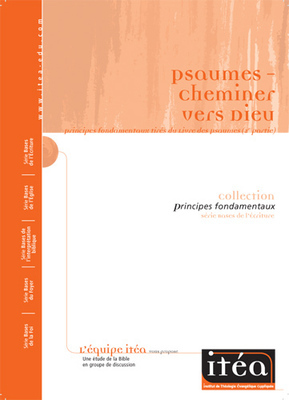 Psaumes (2e partie)–Cheminer vers Dieu