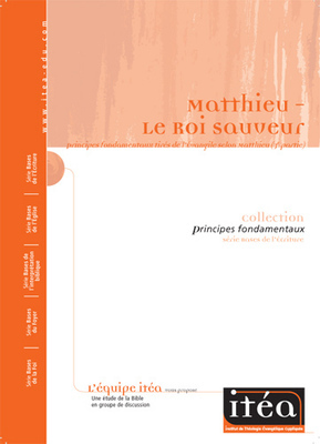 Matthieu (3e partie)– Le Roi sauveur