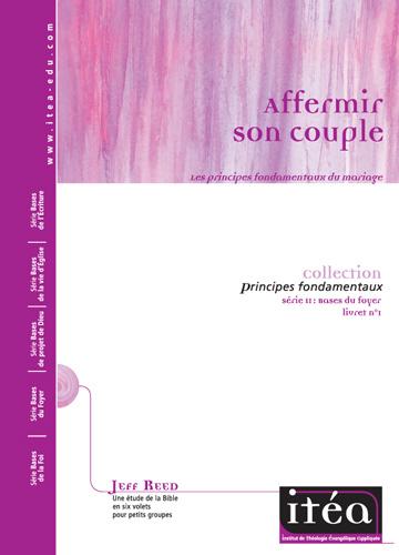 Affermir son couple (vol. 1) Online