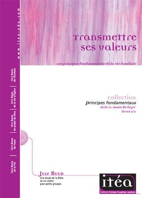 Transmettre ses valeurs (Vol. 2)