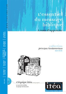 L'essentiel du message biblique