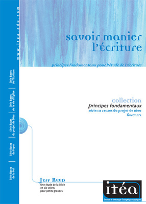 Savoir manier l'Écriture (Vol. 1)